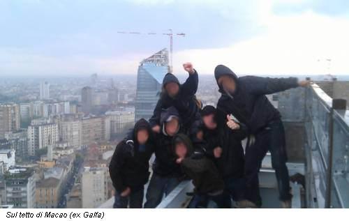 Sul tetto di Macao (ex Galfa)