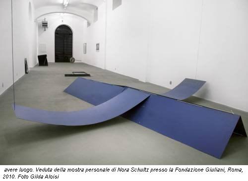 avere luogo. Veduta della mostra personale di Nora Schultz presso la Fondazione Giuliani, Roma, 2010. Foto Gilda Aloisi